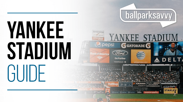 Yankee Stadium Guide – Where to Park, Eat, and Get Cheap Tickets